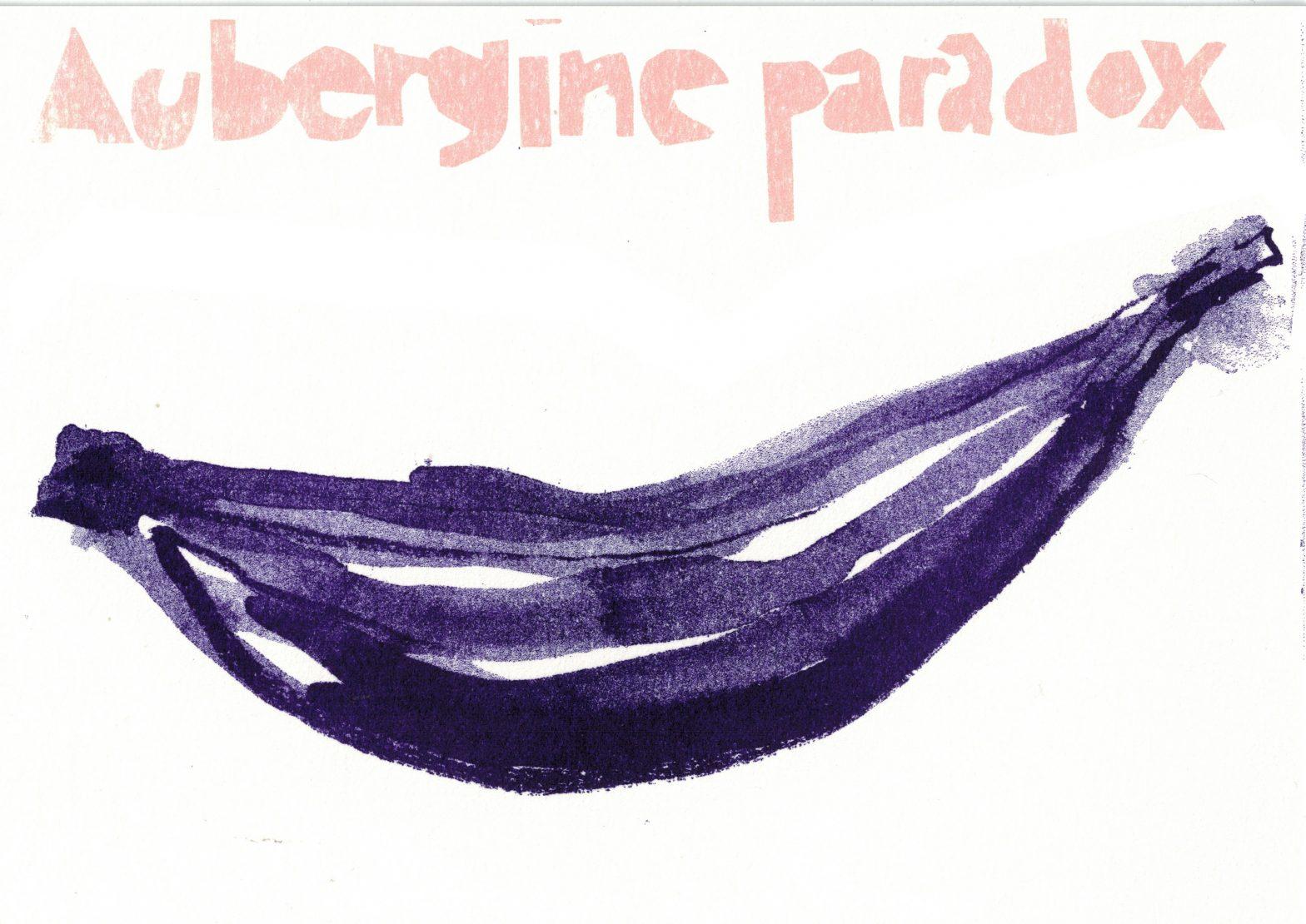 Aubergine paradox